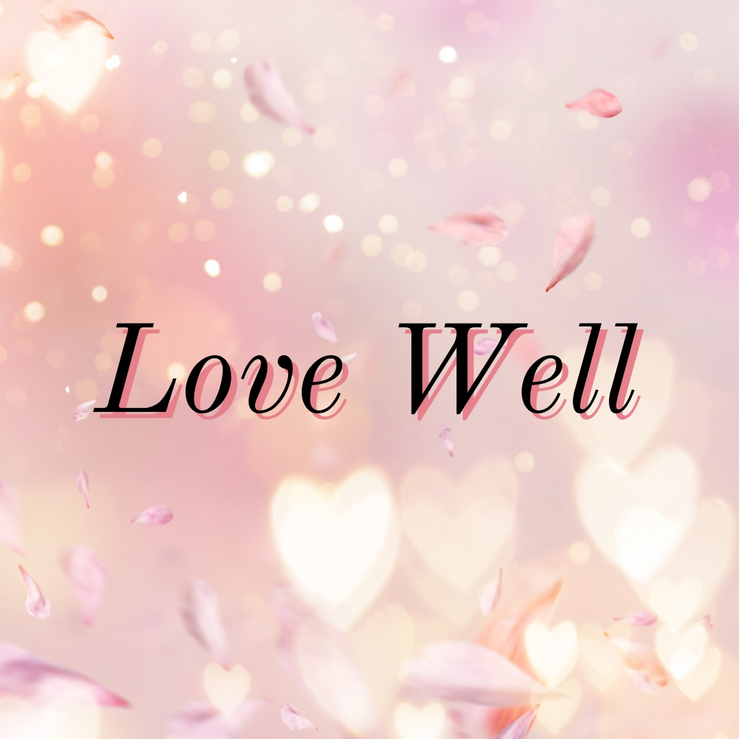 PODCAST ~ Small Things, Love Well