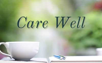 PODCAST ~  Small Things, Care Well