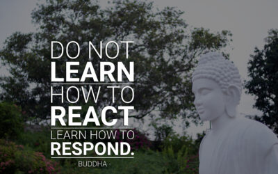How to Respond Instead of React